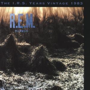 Murmur-Irs Years Vintage 1983, R.e.m.
