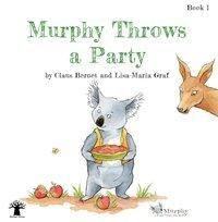 Murphy Throws a Party, Claus Bernet