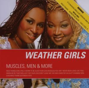 Muscles,Men And More, The Weather Girls