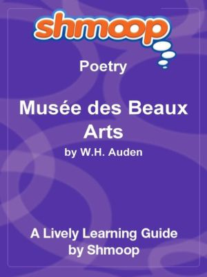 """an analysis of the poem musee des beaux arts by w h auden """"musee des beaux arts"""" is a poem by wh auden about a speaker who views two paintings, one of a town where people are flocking in for a """"miraculous birth"""", and the other of the greek """"icarus"""" the boy who created artificial wings from wax."""