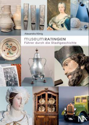 Museum Ratingen - Alexandra König pdf epub