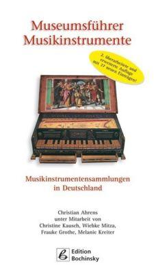 Museumsführer Musikinstrumente, Christian Ahrens