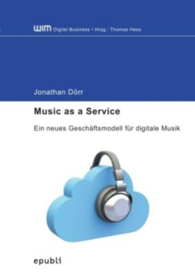 Music as a Service - Jonathan Dörr |