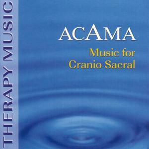 Music For Cranio Sacral, Acama