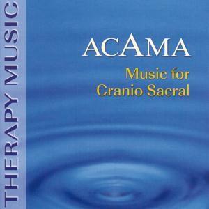 Music For Cranio Sacral, Acama