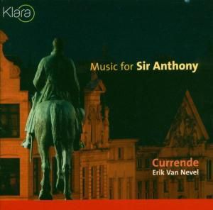 Music For Sir Anthony, Currende, Eric Van Nevel