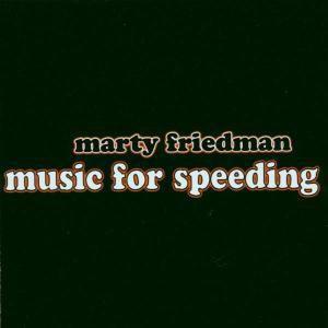 Music For Speeding, Marty Friedman