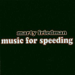 Music For Speeding, Marty Friedman