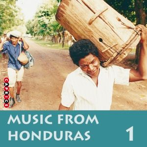 Music From Honduras 1, Various Honduras