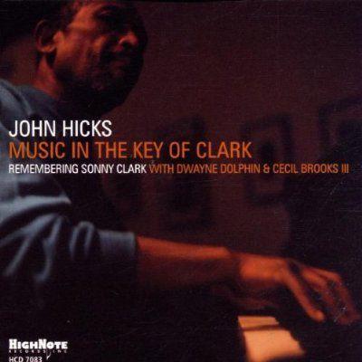 Music In The Key Of Clark, John Hicks