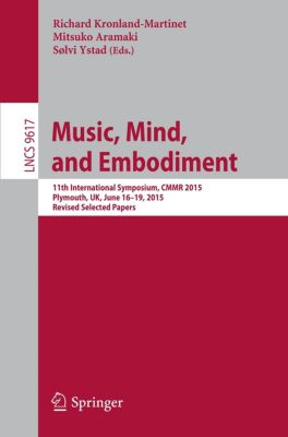 Music, Mind, and Embodiment