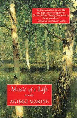 Music of a Life, Andreï Makine
