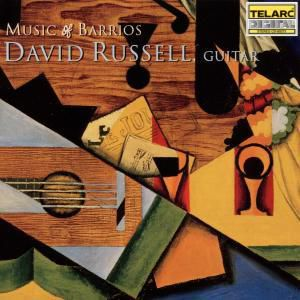 Music Of Barrios, David Russell