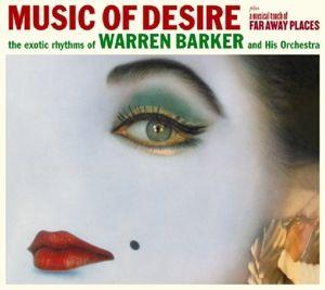 Music Of Desire, Warren & Orchestra Barker