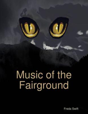 Music of the Fairground, Freda Swift