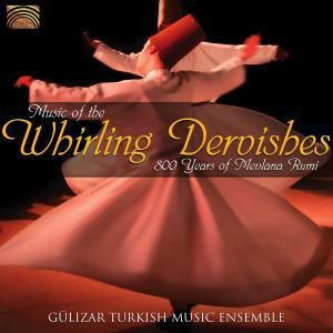 Music Of The Whirling Dervishes, Gülizar Turkish Music Ensemble