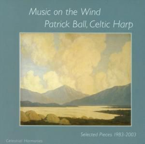 Music On The Wind, Patrick Ball