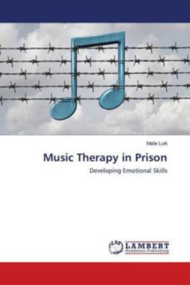 Music Therapy in Prison, Malle Luik