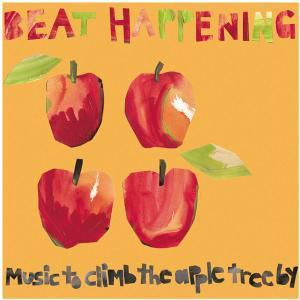 Music to Climb the Apple Tree, Beat Happening