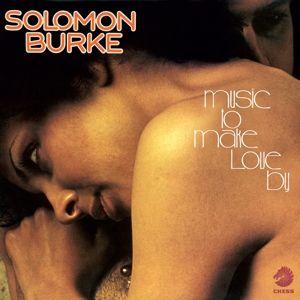Music To Make Love By, Solomon Burke
