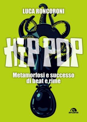 Musica: Hip pop, Luca Roncoroni
