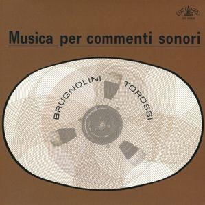 Musica Per Commenti Sonori, Brugnolini-Torossi