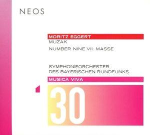 Musica Viva 30-Muzak/Number Nine..., Moritz Eggert, Symphonieorch.Des Bayerischen Rundfu