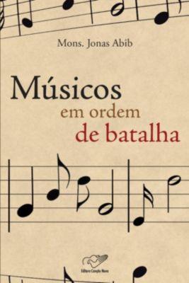 Músicos em Ordem de Batalha, Monsenhor Jonas Abib