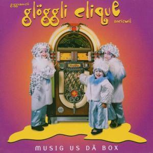 Musig us dä Box, Glöggli Clique