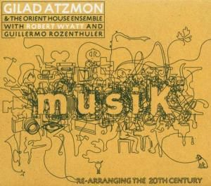 Musik, Gilad Atzmon