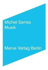 Musik, Michel Serres