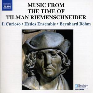 Musik A.D.Zeit Riemenschneide, Böhm, Il Curioso, Hedos Ensemble