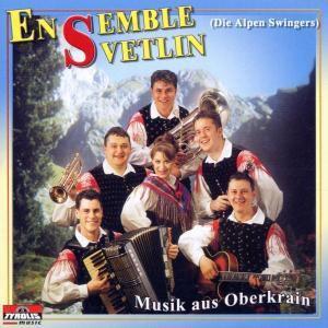 Musik aus Oberkrain, Ensemble Svetlin