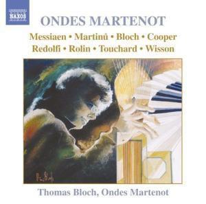Musik für Ondes Martenot, Thomas Bloch