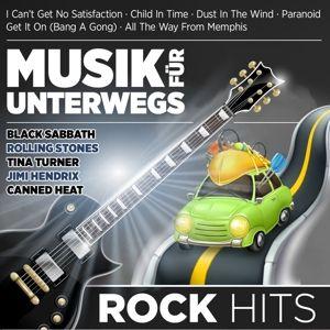 Musik für unterwegs - Rock Hits, Diverse Interpreten