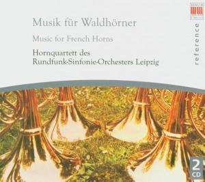 Musik Für Waldhörner, Hornquartett Rundfunk-Sinfonie-Orchester Leipzig