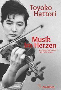 Musik im Herzen - Toyoko Hattori |