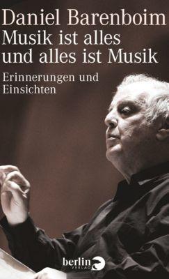 Musik ist alles und alles ist Musik, Daniel Barenboim