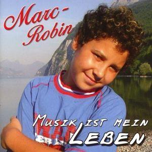 Musik Ist Mein Leben, Marc-robin