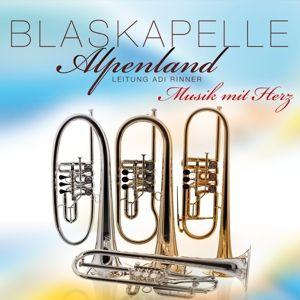 Musik Mit Herz, Blaskapelle Alpenland