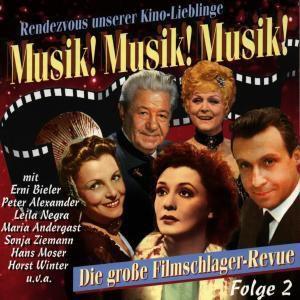 Musik! Musik! Musik! Folge 2, Diverse Interpreten