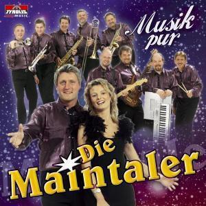 Musik Pur, Die Maintaler