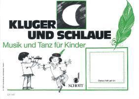 Musik und Tanz für Kinder: H.3 Kluger Mond und schlaue Feder, mit Elternzeitungen