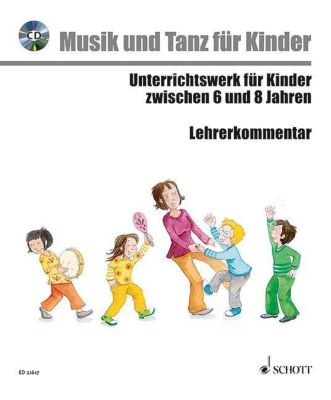 Musik und Tanz für Kinder: Musik voraus - Musik und Tanz für Kinder, m. Audio-CD, Emine Yaprak Kotzian, Rudolf Nykrin, Rainer Kotzian, Birgit Herwig, Sabine Anni Enders