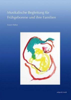 Musikalische Begleitung für Frühgeborene und ihre Familien - Susann Kobus pdf epub