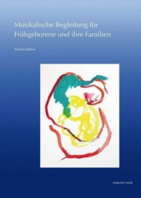 Musikalische Begleitung für Frühgeborene und ihre Familien, Susann Kobus