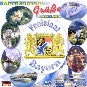 Musikalische Grüsse aus dem Freisstaat Bayern, Various