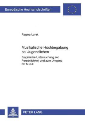 Musikalische Hochbegabung bei Jugendlichen - Regina Lorek pdf epub