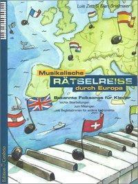 Musikalische Rätselreise durch Europa, für Klavier, Luis Zett, Ellen Brielmaier
