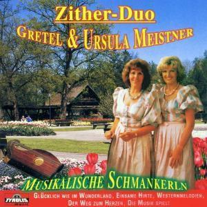 Musikalische Schmankerln, Zither-Duo Gretel & Ursula Meistner